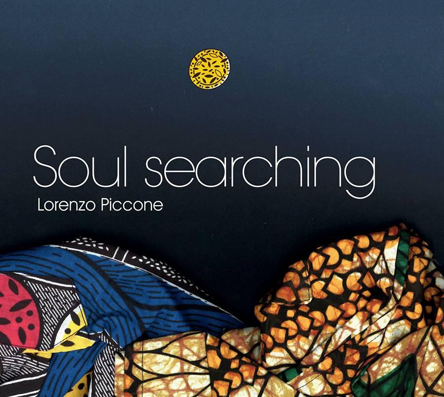 soul searching nuovo disco lorenzo piccone musicista musician